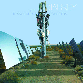 Starkey - The Transponder Orchestra