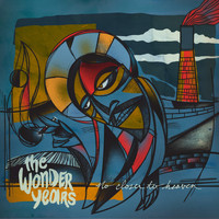 The Wonder Years - Cigarettes & Saints - Single
