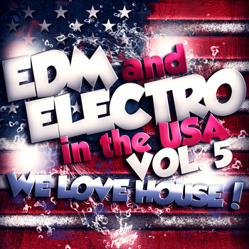 Various Artists - EDM and Electro in the USA, Vol. 5