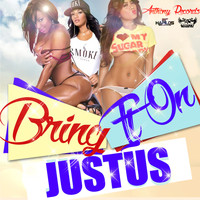 Justus - Bring It On - Single