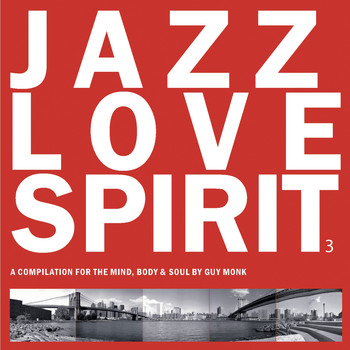Various Artists - Jazz Love Spirit, Vol. 3