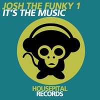 Josh The Funky 1 - It's the Music
