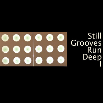 Various Artists - Still Grooves Run Deep I