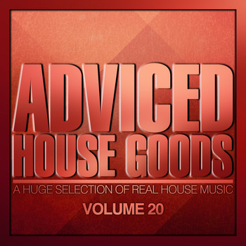 Various Artists - Adviced House Goods, Vol. 20