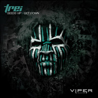 Trei - Seeds VIP / Get Down
