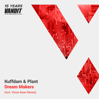Kuffdam & Plant - Dream Makers