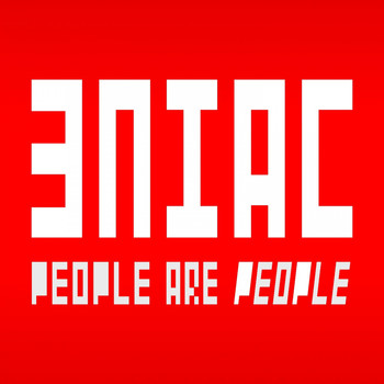 Eniac - People Are People