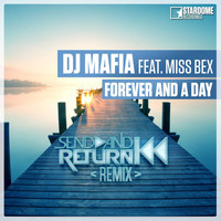 Dj Mafia - Forever and a Day (Send and Return Remix)