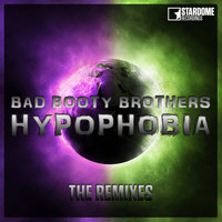 Bad Booty Brothers - Hypophobia (Remixes)