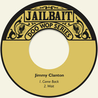 Jimmy Clanton - Come Back