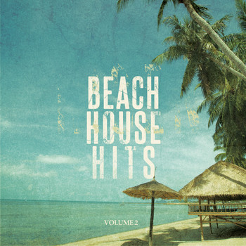 Various Artists - Beach House Hits - 2015, Vol. 2 (Awesome Dance & Deep House Music)
