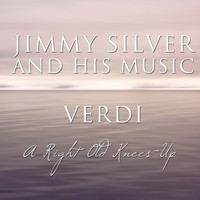 Verdi - A Right Old Knees-Up