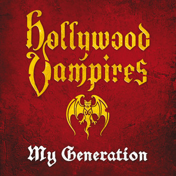 Hollywood Vampires - My Generation