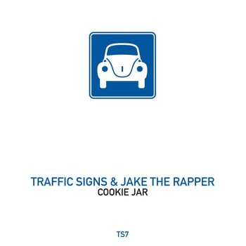 Traffic Signs & Jake The Rapper - Cookie Jar