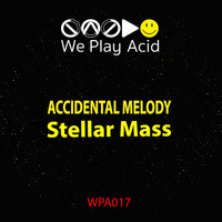 Accidental Melody - Stellar Mass