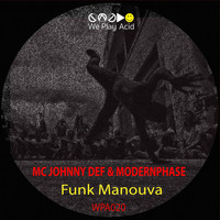 MC Johnny Def - Funk Manouva