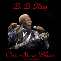 B. B. King - One More Blues
