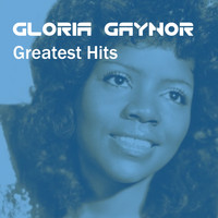 Gloria Gaynor - Gloria Gaynor Greatest Hits