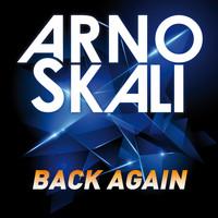 Arno Skali - Back Again