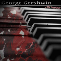 George Gershwin - A Year's Recordings