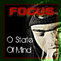Focus - O State of Mind