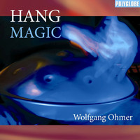 Wolfgang Ohmer - Hang Magic