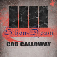 Cab Calloway - Show Down