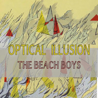 The Beach Boys - Optical Illusion