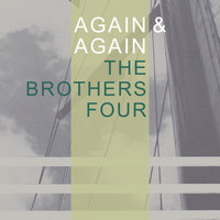 The Brothers Four - Again & Again