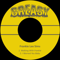 Frankie Lee Sims - Walking with Frankie