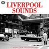 Liverpool Sounds: Classics from the Singing City  Various Artists