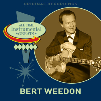 Bert Weedon - All Time Instrumental Greats