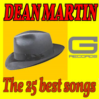 Dean Martin - The 25 Best Songs