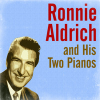 Ronnie Aldrich - Ronnie Aldrich and His Two Pianos