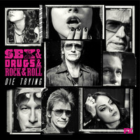 The Heathens - Die Trying (feat. Denis Leary) [From Sex&Drugs&Rock&Roll]