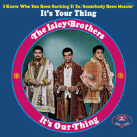 The Isley Brothers - It's Our Thing