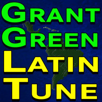 Grant Green - Latin Tune