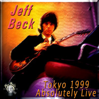 Jeff Beck - Tokyo 1999 Absolutely Live