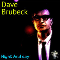 Dave Brubeck - Night And Day