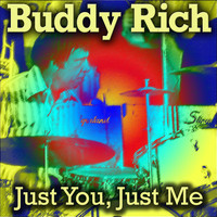 Buddy Rich - Just You, Just Me