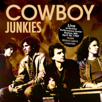 Cowboy Junkies - Live At Berklee Performance Center Boston, MA April 30, 1989 (Live FM Radio Concert Remastered In S