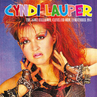 Cyndi Lauper - The Agora Ballroom, Cleveland Ohio, 14 December 1983 (Remastered) [Live FM Radio Concert In Superb