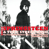 Bruce Springsteen & The E Street Band - Live - The Complete Bottom Line And Roxy Theater Broadcasts 1975 (Remastered) [Live FM Radio Broadc