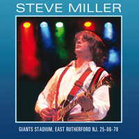 The Steve Miller Band - Live At Giants Stadium, East Rutherford NJ 25th June 1978 (Remastered) [Live FM Radio Broadcast Con