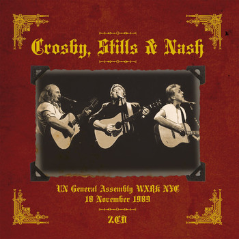 Crosby, Stills & Nash - Live at United Nations General Assembly Hall, New York, Nov 18, 1989 (Remastered) [Live FM Radio Br