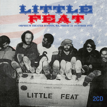 Little Feat - Live at the Orpheum Theater, Boston, October 31, 1975 (Remastered) [Live FM Radio Broadcast Concert
