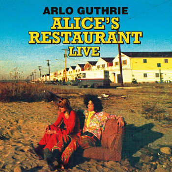 Arlo Guthrie - Alice's Restaurant - The 1967 WBAI-FM Collection (Remastered) [Live Radio Broadcast Set]