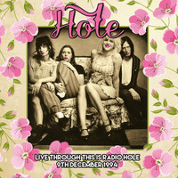 Hole - Live at the Community Theater, Berkeley, CA 9th Dec 1994 (Remastered) [Live FM Radio Broadcast Conc