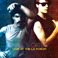 Daryl Hall & John Oates - The LA Forum - 17 Dec 1984 (Remastered) [Live FM Radio Broadcast Concert In Superb Fidelity]