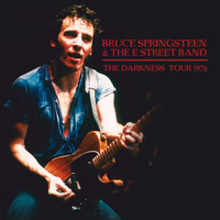 Bruce Springsteen - The Darkness Tour 1978 (Remastered) [Live Stereo FM Radio Broadcast Set]